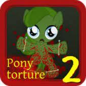Pony Torture 2 APK